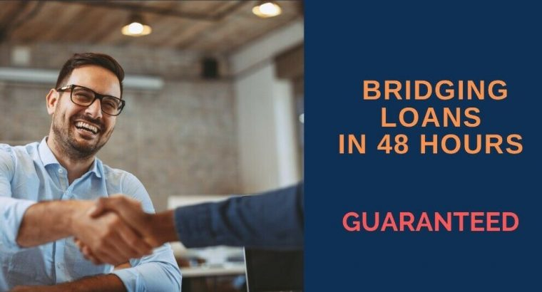 Bridging Loan Lender – £25 -500K Guaranteed