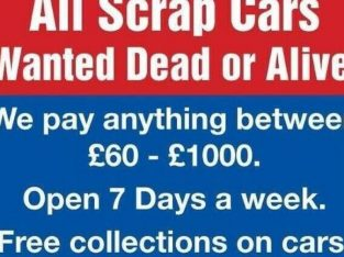 WE BUY CARS VANS 4X4S SCRAP MOT FAILURES VEHICLE WANTED WE ALSO BUY SPARES or REPAIRS