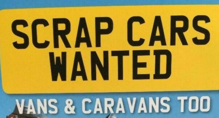 SCRAP CARS AND VANS WANTED – ALL WEST MIDLANDS – BEST PRICES PAID – 1 HOUR COLLECTION