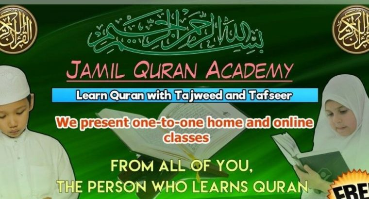 Learn Quran with Tajweed One-to-One Home & Online Classes – Male and Female Teachers – Quran Tuition